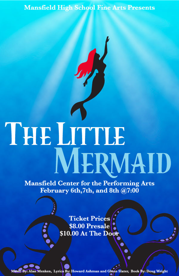 Mansfield High School Theatre presents The Little Mermaid